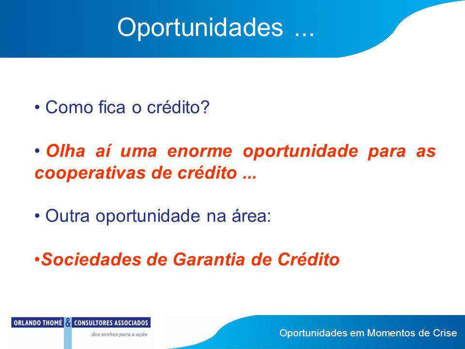 Ainda oportunidades...Cooperativismo vem de cooperação...