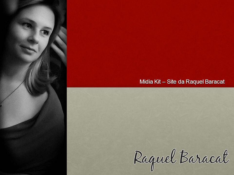 Midia Kit – Site da Raquel Baracat