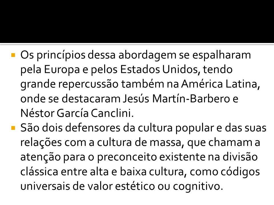  Os princípios dessa abordagem se espalharam pela Europa e pelos Estados Unidos, tendo grande repercussão também na América Latina, onde se destacara