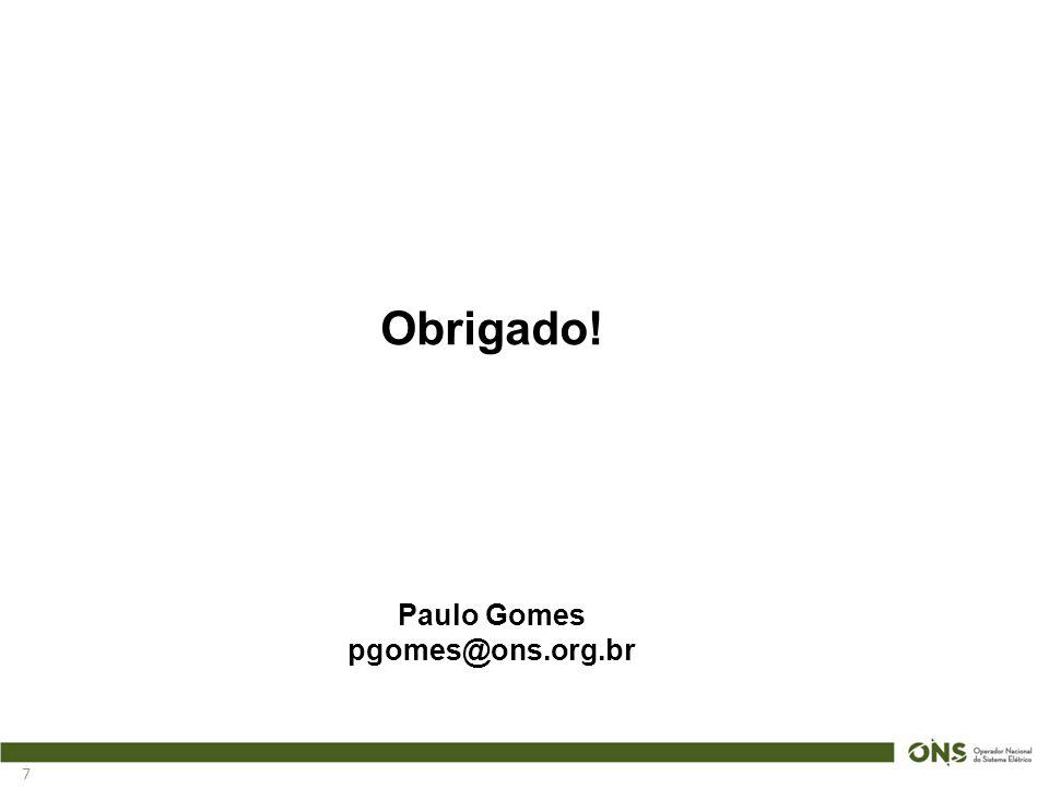 7 Obrigado! Paulo Gomes pgomes@ons.org.br
