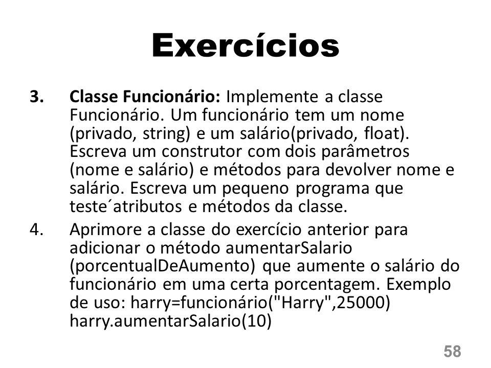 3.Classe Funcionário: Implemente a classe Funcionário.