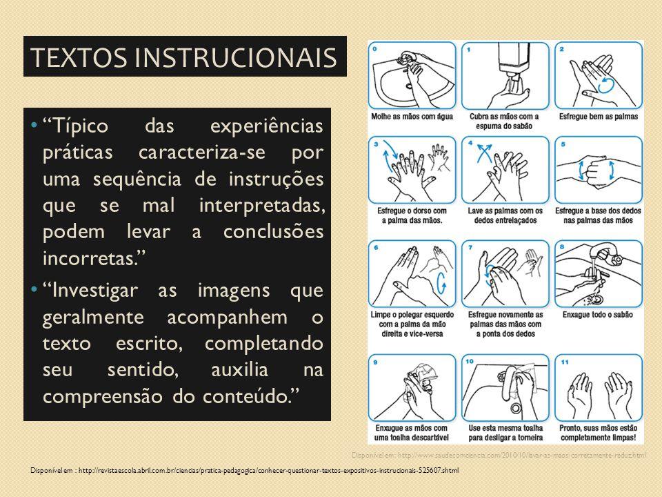 """Disponível em: http://www.saudecomciencia.com/2010/10/lavar-as-maos-corretamente-reduz.html TEXTOS INSTRUCIONAIS """"Típico das experiências práticas car"""