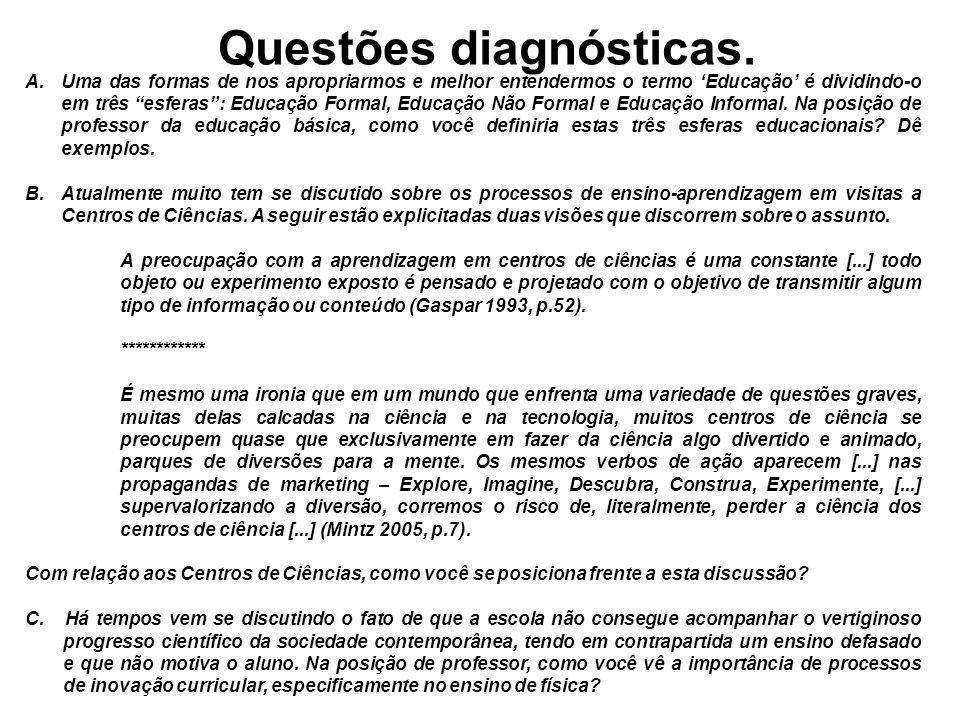 Questões diagnósticas.