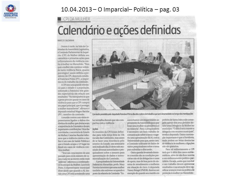 10.04.2013 – O Imparcial– Política – pag. 03
