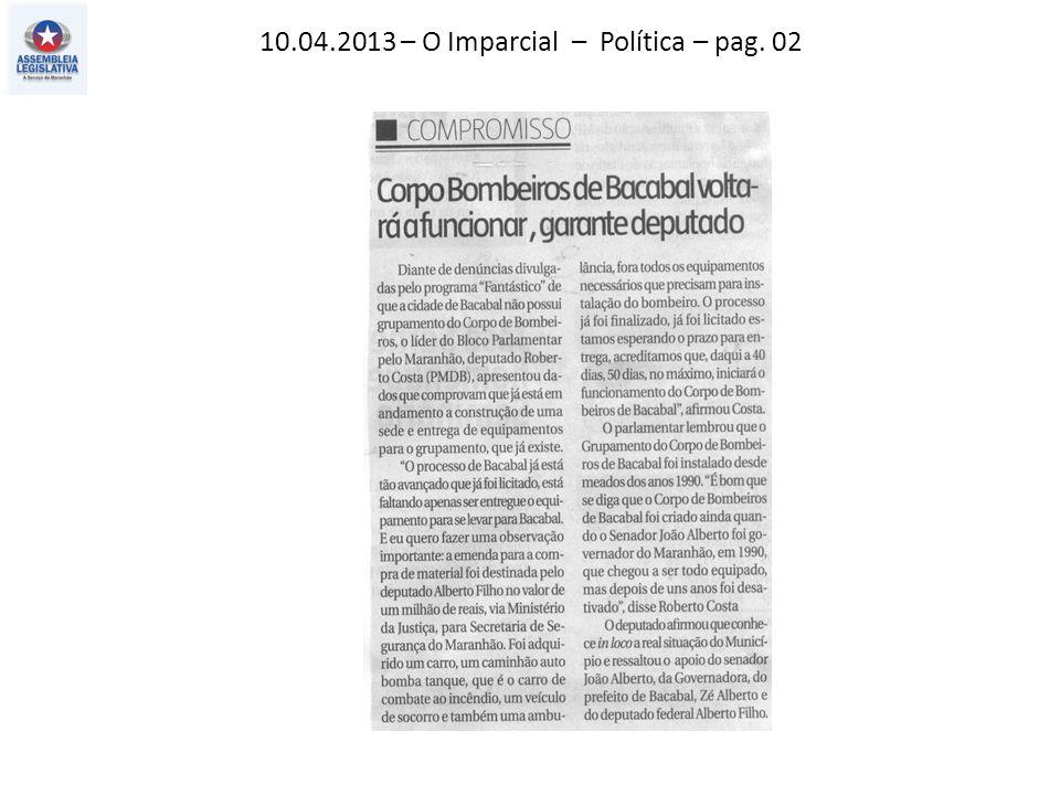 10.04.2013 – O Imparcial – Política – pag. 02