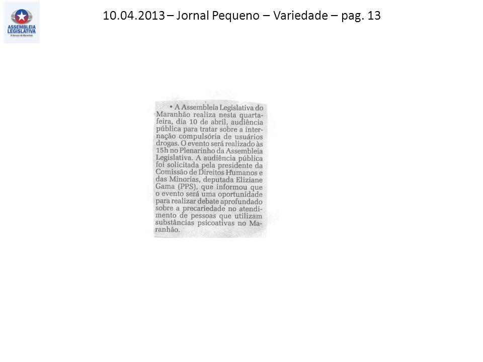 10.04.2013 – Jornal Pequeno – Variedade – pag. 13