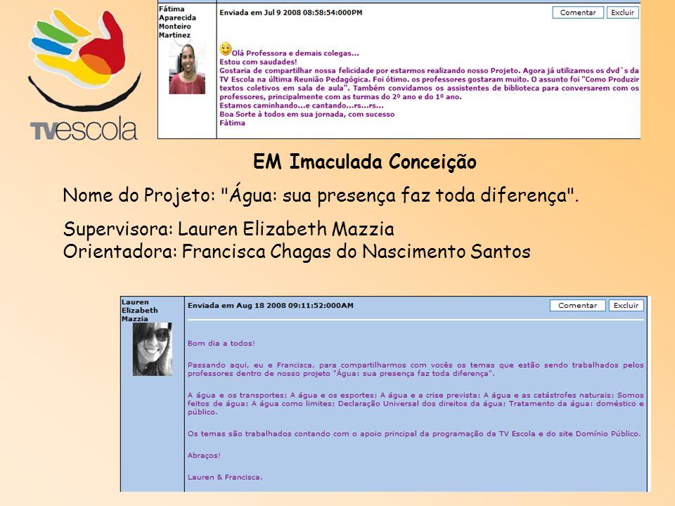 EM Imaculada Conceição Nome do Projeto: