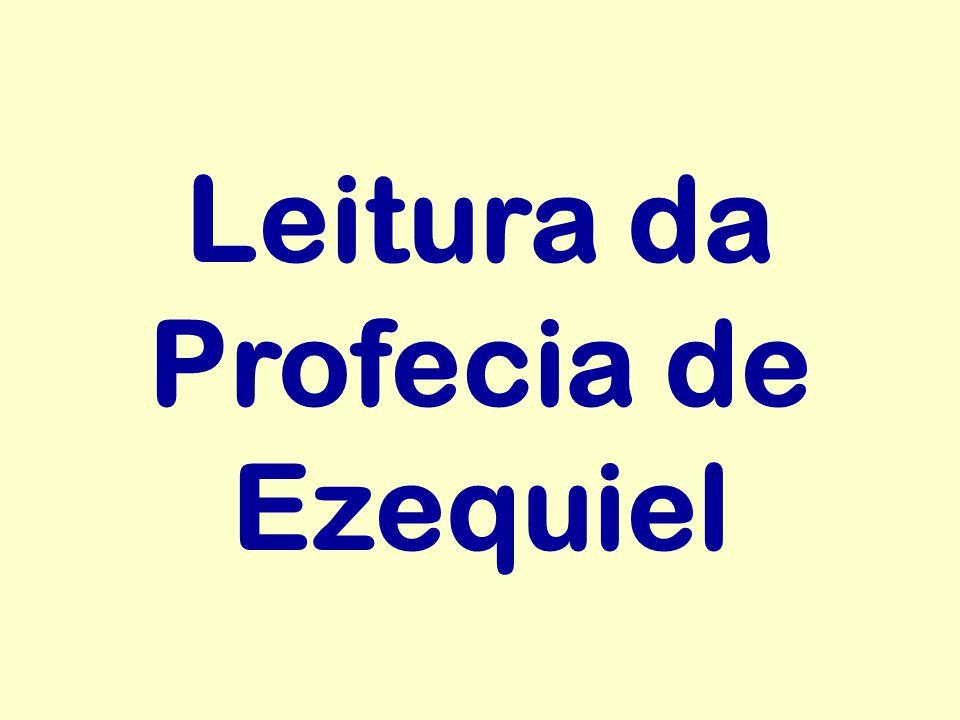 Leitura da Profecia de Ezequiel