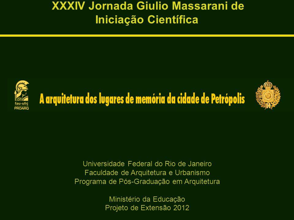 Percursos: Casa do Colono – Museu Imperial – Palácio Rio Negro XXXIV Jornada Giulio Massarani de Iniciação Científica