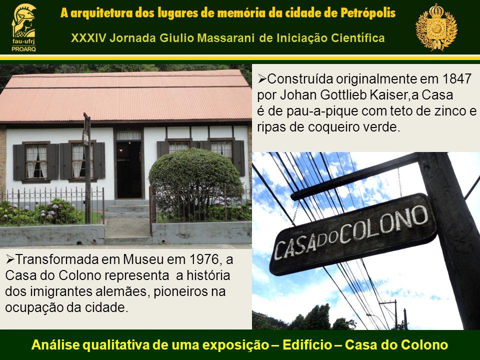  Transformada em Museu em 1976, a Casa do Colono representa a história dos imigrantes alemães, pioneiros na ocupação da cidade.  Construída original
