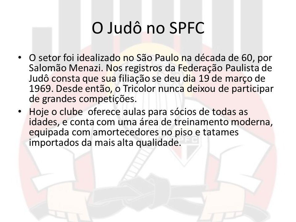 O Judô no SPFC O setor foi idealizado no São Paulo na década de 60, por Salomão Menazi. Nos registros da Federação Paulista de Judô consta que sua fil
