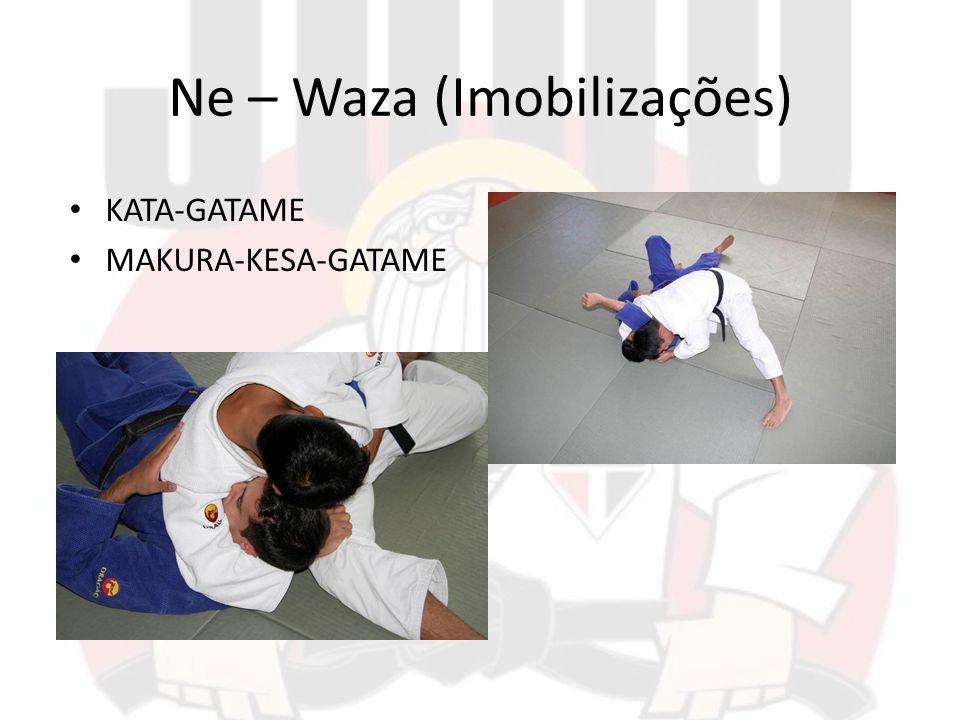 Ne – Waza (Imobilizações) KATA-GATAME MAKURA-KESA-GATAME