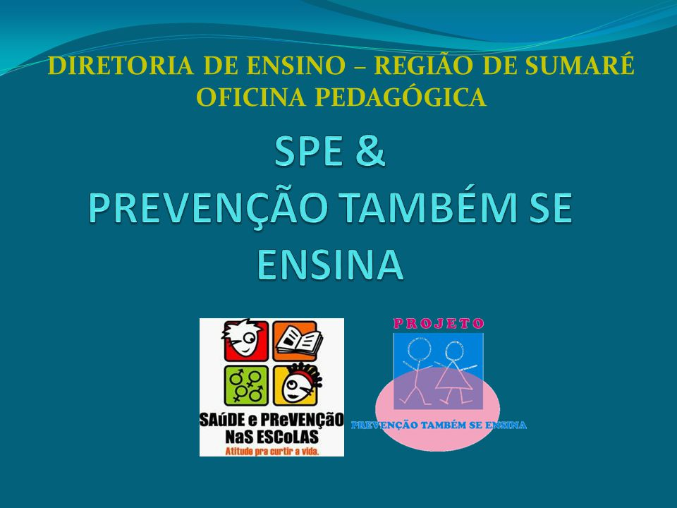 DIRETORIA DE ENSINO – REGIÃO DE SUMARÉ OFICINA PEDAGÓGICA