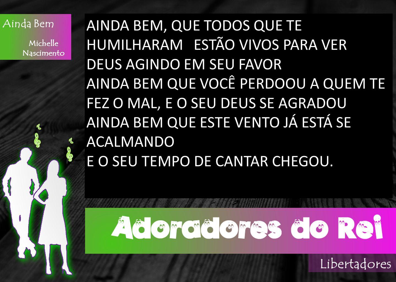 Ainda Bem Michelle Nascimento AINDA BEM, QUE A SUA FÉ ESTÁ FIRMADA SOBRE A ROCHA E A SUA VIDA É DE DEUS E NINGUÉM TOCA E O SENHOR TE ESCONDE NA PALMA DAS SUAS MÃOS