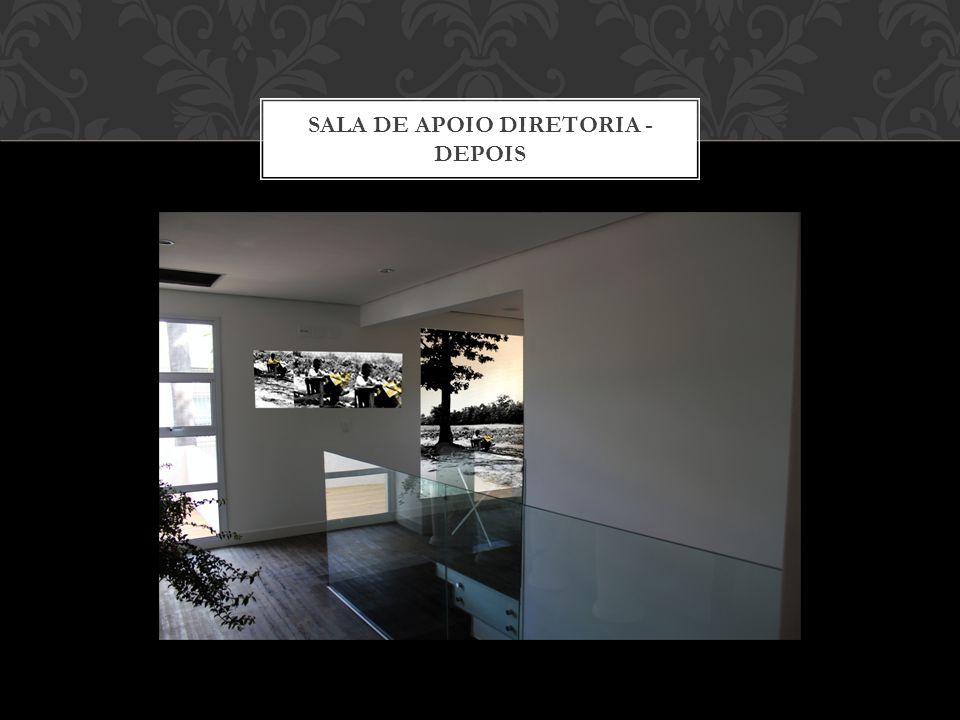 SALA APOIO DIRETORIA - ANTES