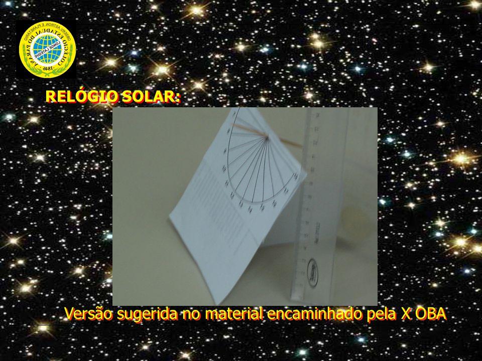 RELÓGIO SOLAR: Versão sugerida no material encaminhado pela X OBA