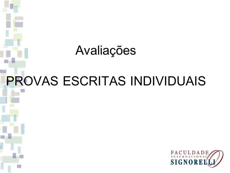 Avaliações PROVAS ESCRITAS INDIVIDUAIS