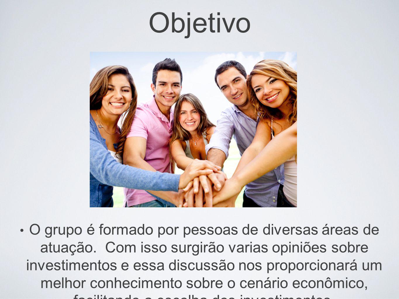 Objetivo O grupo é formado por pessoas de diversas áreas de atuação.