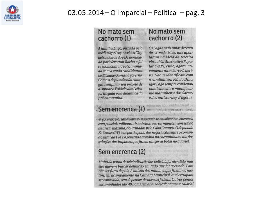 03.05.2014 – O Imparcial – Política – pag. 3