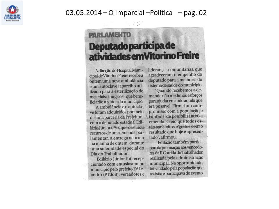 03.05.2014 – O Imparcial –Política – pag. 02