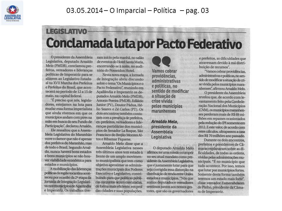 03.05.2014 – O Imparcial – Política – pag. 03
