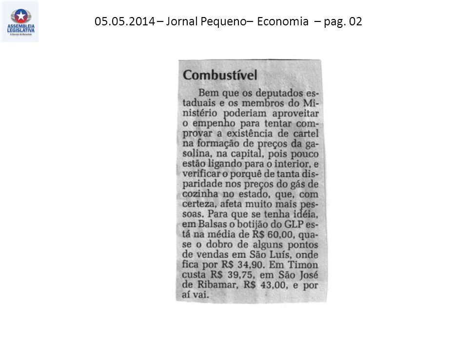 05.05.2014 – Jornal Pequeno– Economia – pag. 02