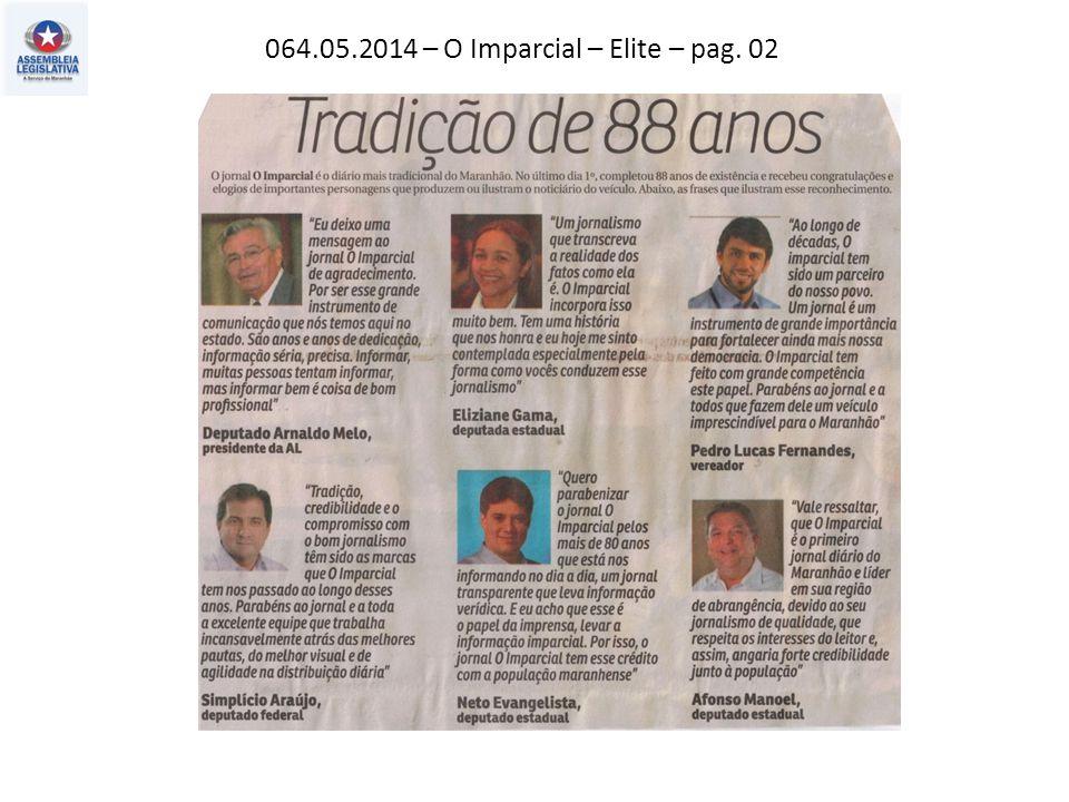 064.05.2014 – O Imparcial – Elite – pag. 02