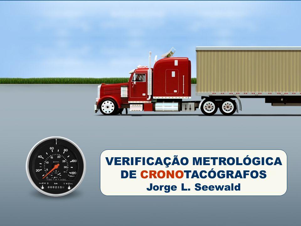 Capa VERIFICAÇÃO METROLÓGICA DE CRONOTACÓGRAFOS Jorge L. Seewald