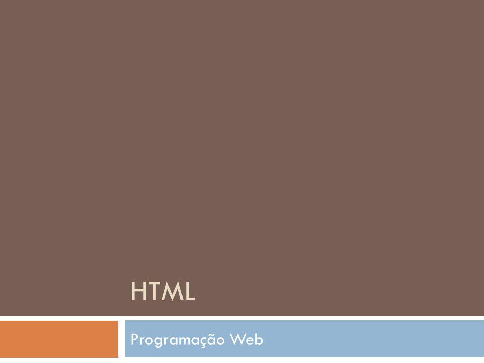 O que é HTML  HTML – HYPER TEXT MARKUP LANGUAGE  Linguagem de marcação de hipertexto  Linguagem de formatação de conteúdo  Composta por tags (etiquetas)  Processadas por navegadores