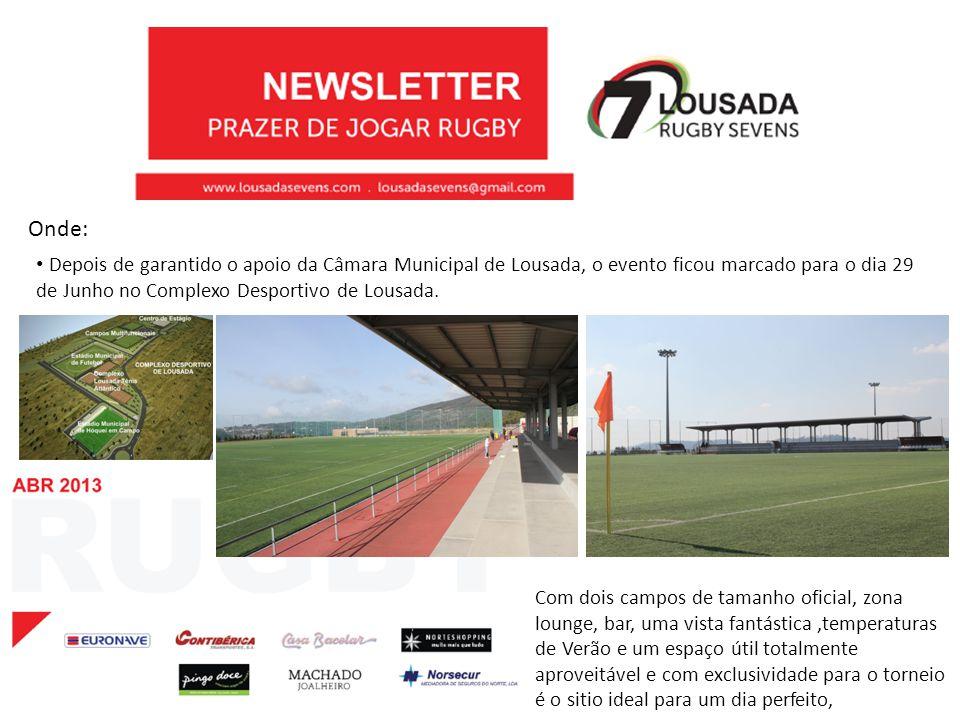 Onde: Depois de garantido o apoio da Câmara Municipal de Lousada, o evento ficou marcado para o dia 29 de Junho no Complexo Desportivo de Lousada. Com