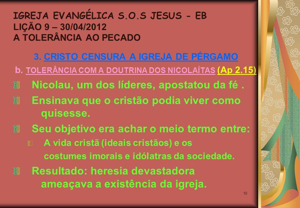10 3. CRISTO CENSURA A IGREJA DE PÉRGAMO b.