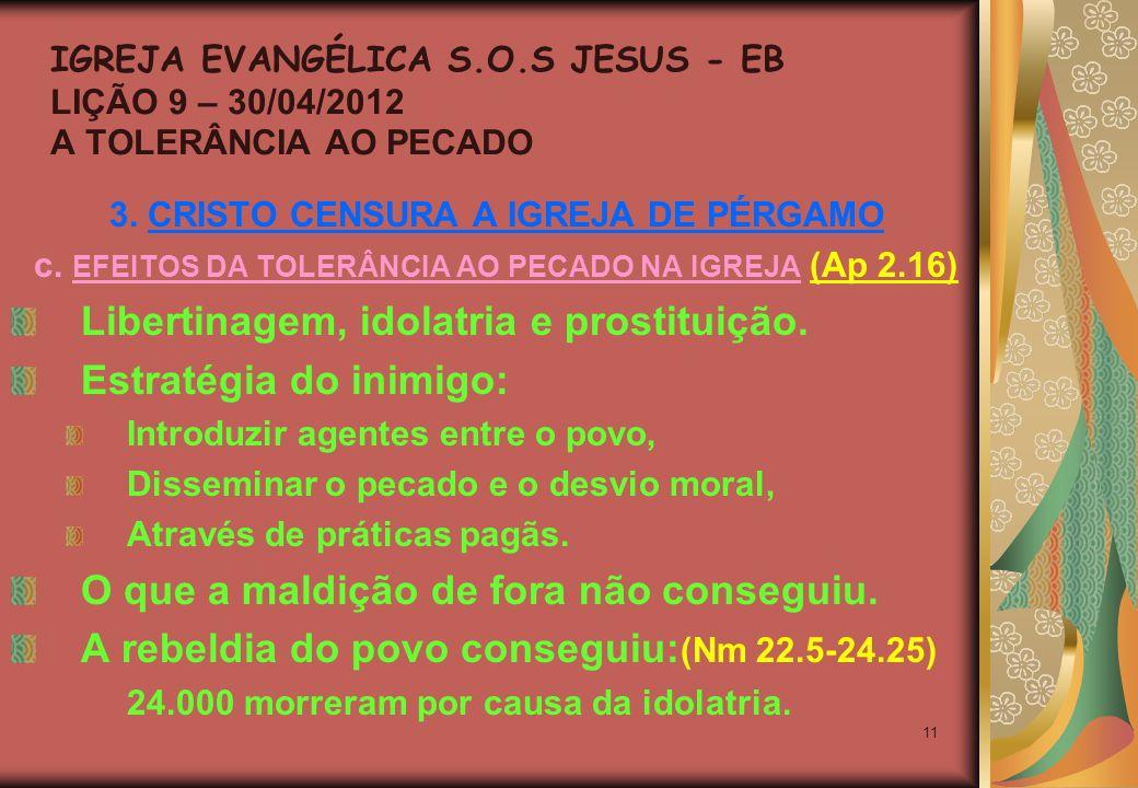 11 3. CRISTO CENSURA A IGREJA DE PÉRGAMO c.