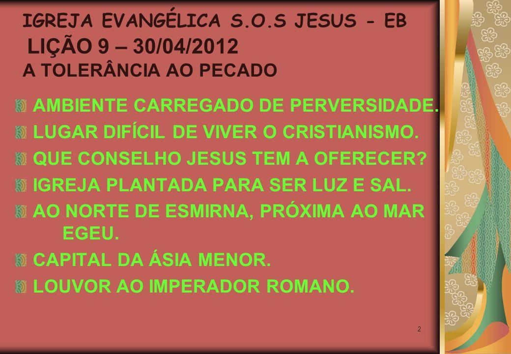 2 AMBIENTE CARREGADO DE PERVERSIDADE. LUGAR DIFÍCIL DE VIVER O CRISTIANISMO.