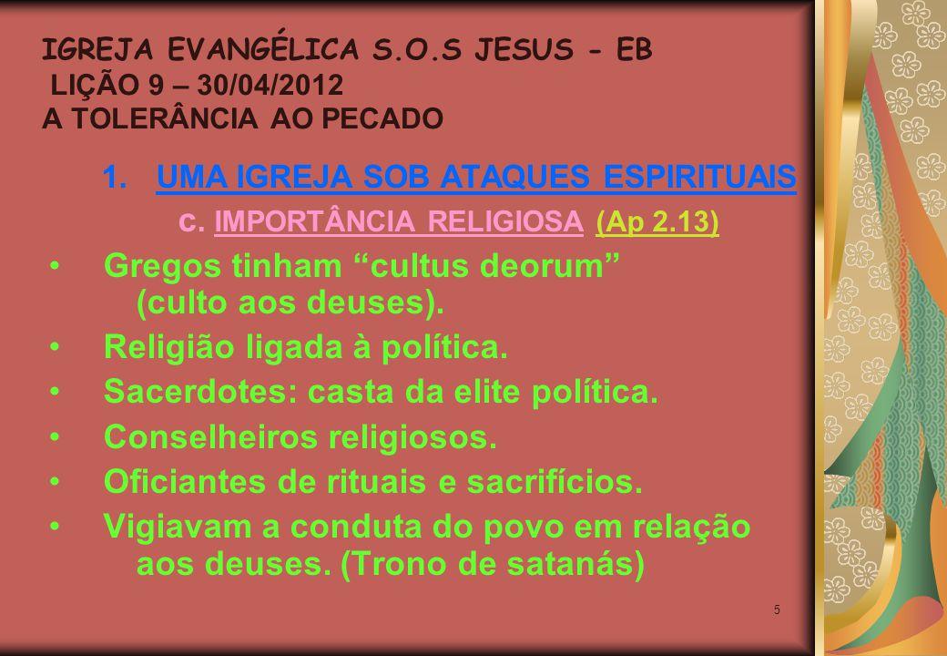 16 C O N C L U S Ã O II O Senhor proíbe tolerar a imoralidade no nosso meio.