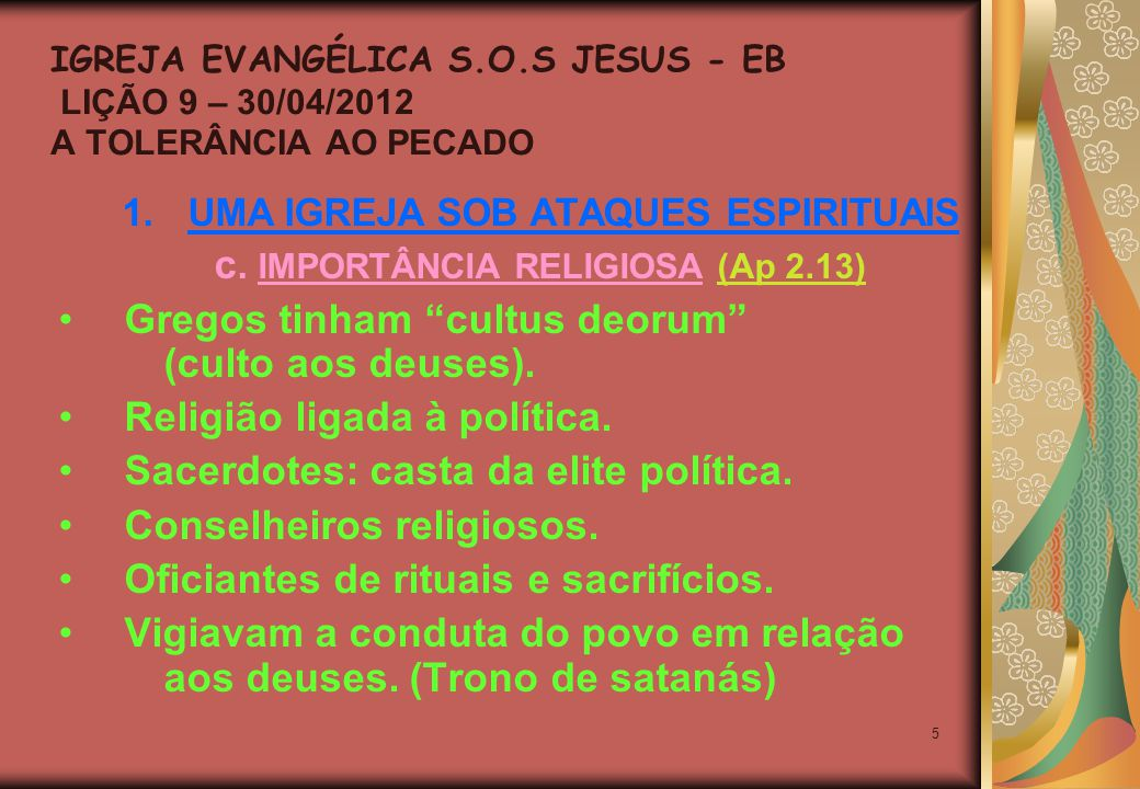 5 1.UMA IGREJA SOB ATAQUES ESPIRITUAIS c.