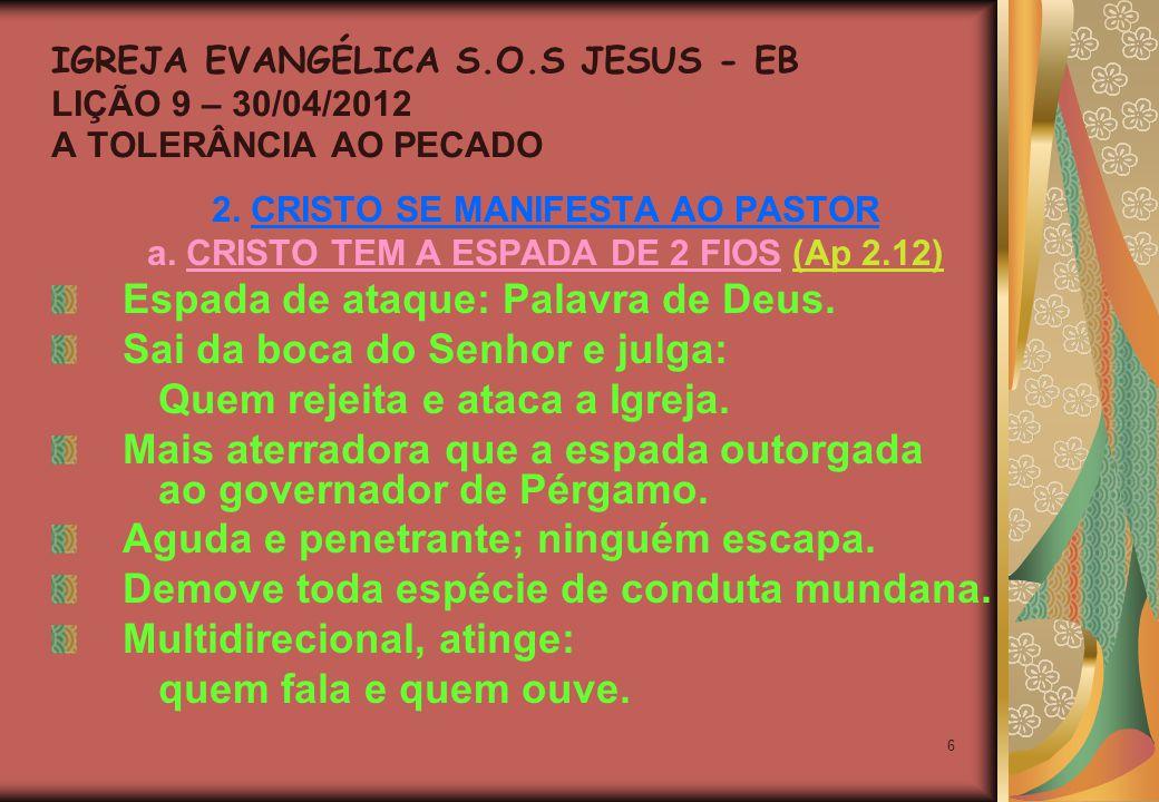 6 2. CRISTO SE MANIFESTA AO PASTOR a.