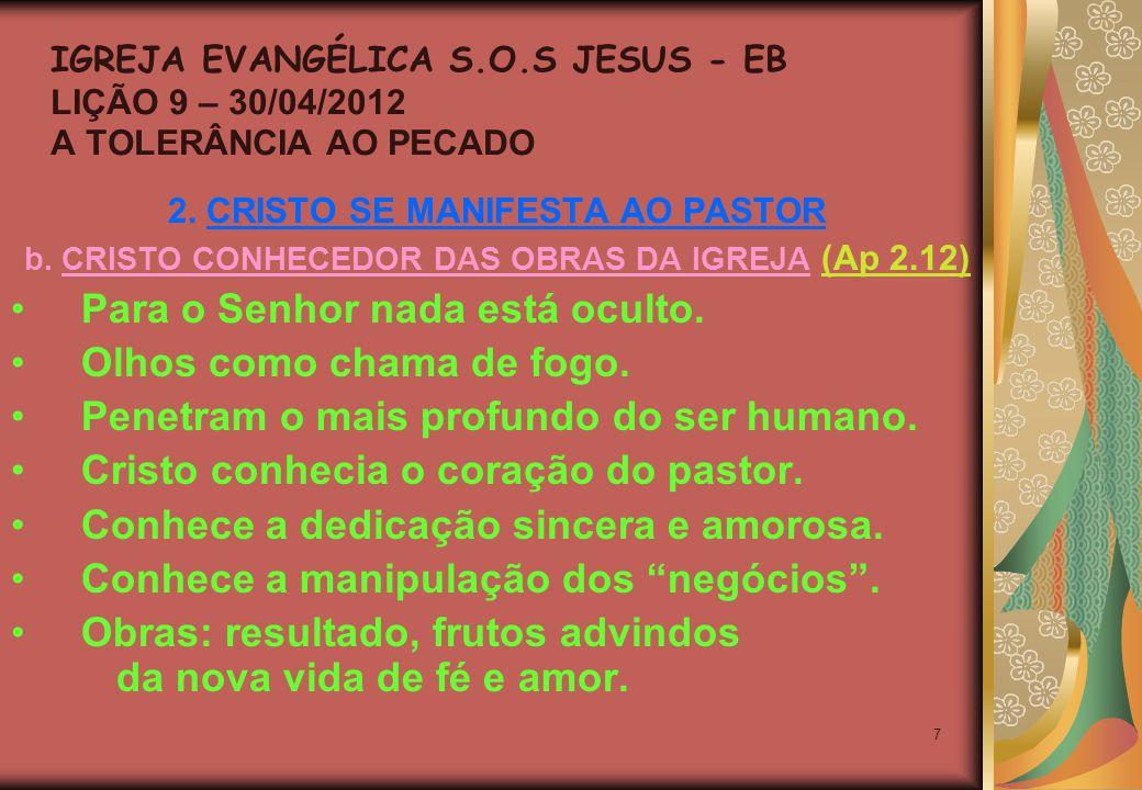 7 2. CRISTO SE MANIFESTA AO PASTOR b.