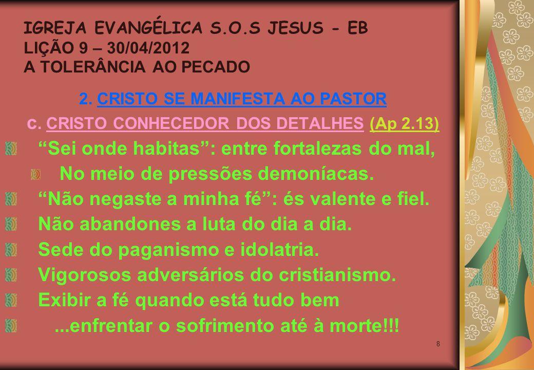 8 2. CRISTO SE MANIFESTA AO PASTOR c.