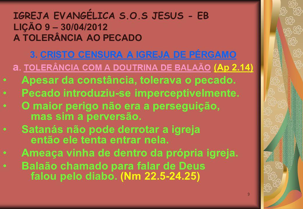 9 3. CRISTO CENSURA A IGREJA DE PÉRGAMO a.