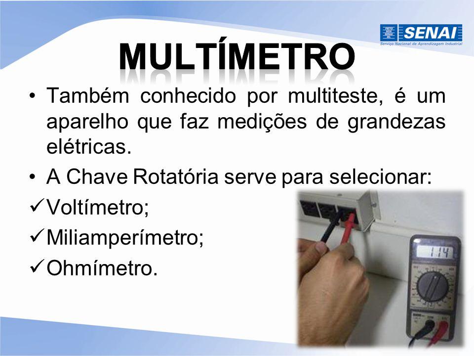 Também conhecido por multiteste, é um aparelho que faz medições de grandezas elétricas. A Chave Rotatória serve para selecionar: Voltímetro; Miliamper