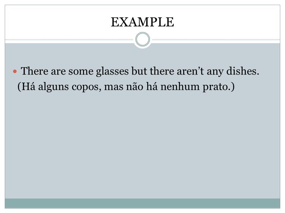 QUANTITATIVOS (Pronomes Indefinidos) SOME (algum,algo,alguns,alguma,algumas,um pouco de).