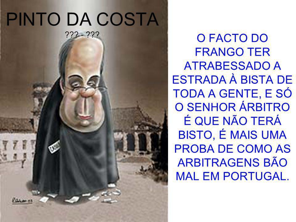 PINTO DA COSTA . - .