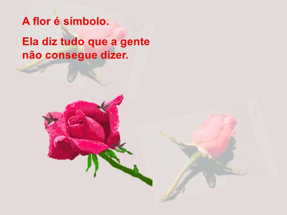 Trago uma rosa para você sorrir de novo, se acaso desaprendeu.