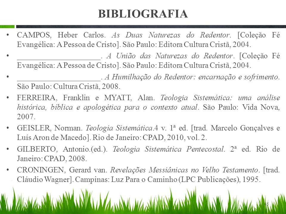BIBLIOGRAFIA CAMPOS, Heber Carlos.As Duas Naturezas do Redentor.