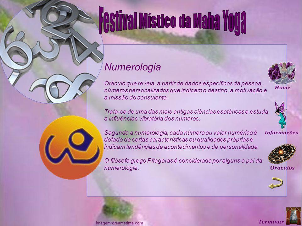 Numerologia Oráculo que revela, a partir de dados específicos da pessoa, números personalizados que indicam o destino, a motivação e a missão do consulente.