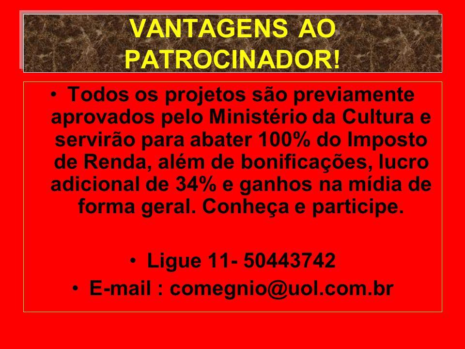 VANTAGENS AO PATROCINADOR.