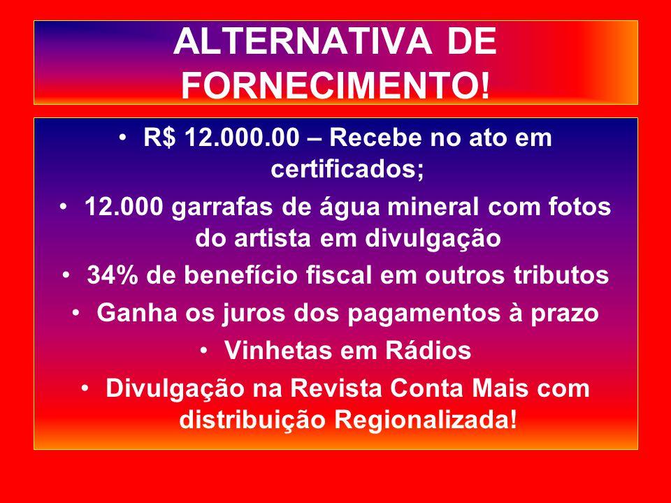 ALTERNATIVA DE FORNECIMENTO.