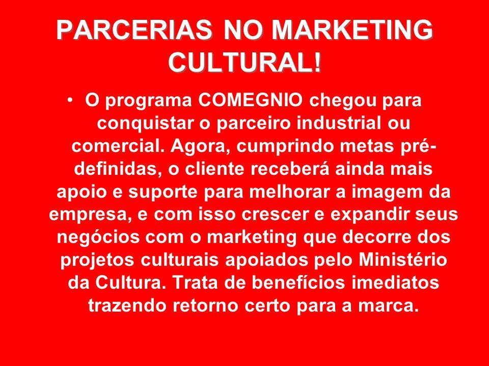 PARCERIAS NO MARKETING CULTURAL.PARCERIAS NO MARKETING CULTURAL.