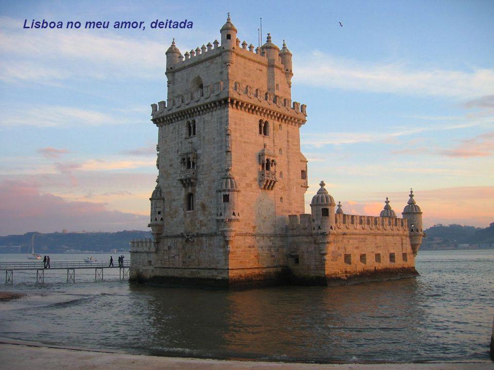 Lisboa menina e moça, amada Cidade mulher da minha vida