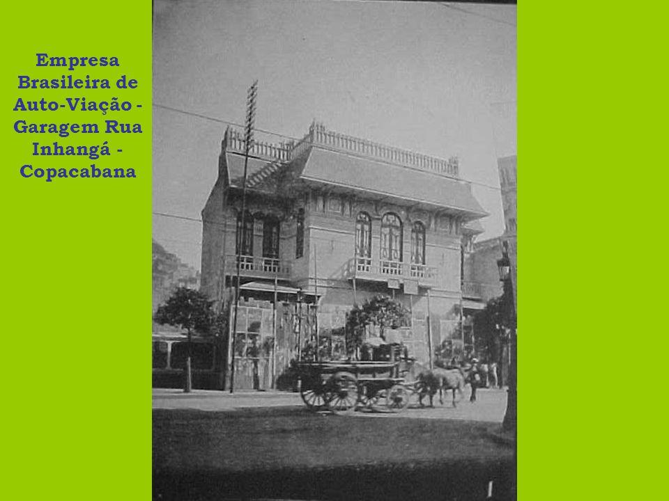 Empresa Brasileira de Auto-Viação - Garagem Rua Inhangá - Copacabana